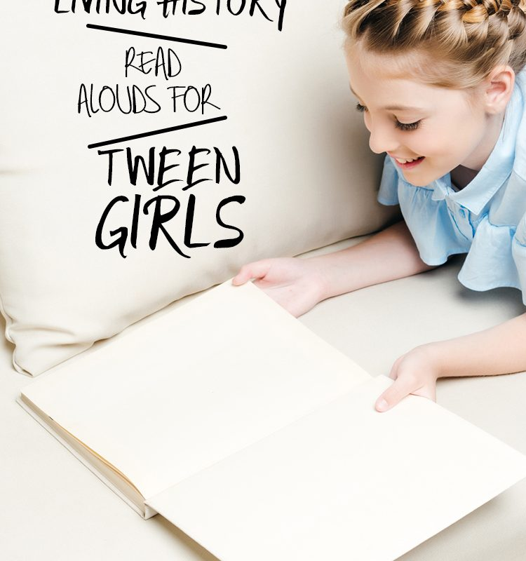 10 Living History Books for Tween Girls