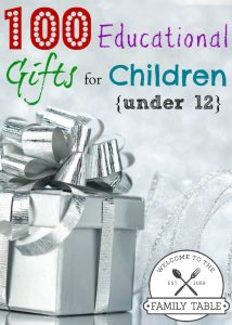 100 Educational Gifts for Children Under 12