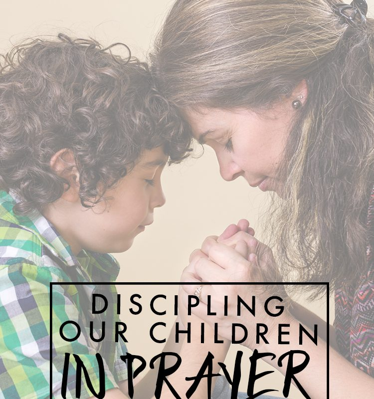 Discipling our children in prayer is one of the most important things we can do as parents. Come see why.