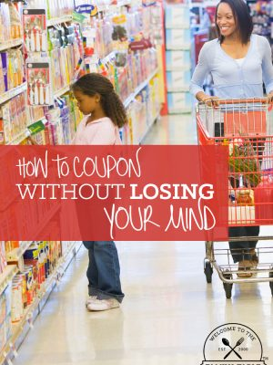 Does couponing drive you nuts? Come see how you can coupon without losing your mind!