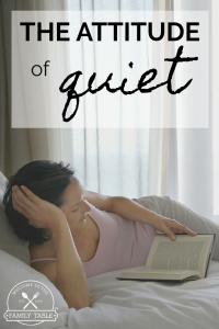 The Attitude of Quiet