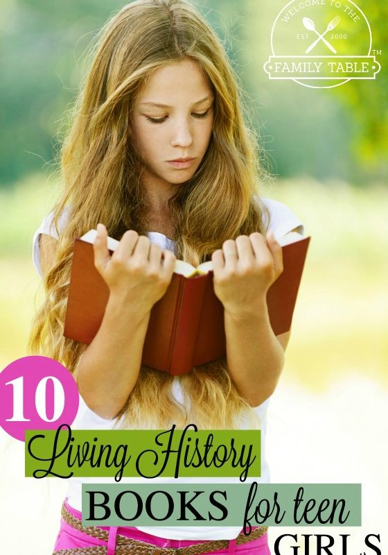 10 Living History Books For Teen Girls