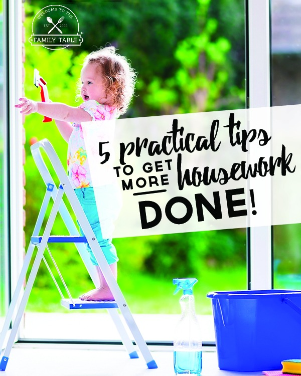 5 Practical Tips to Get More Housework Done