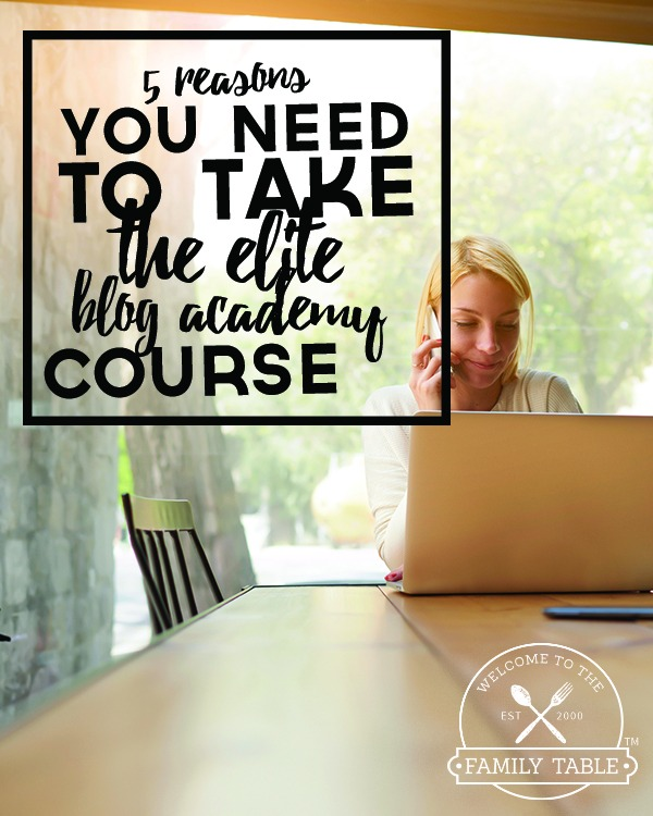5 Reasons You Need To Take The Elite Blog Academy Course