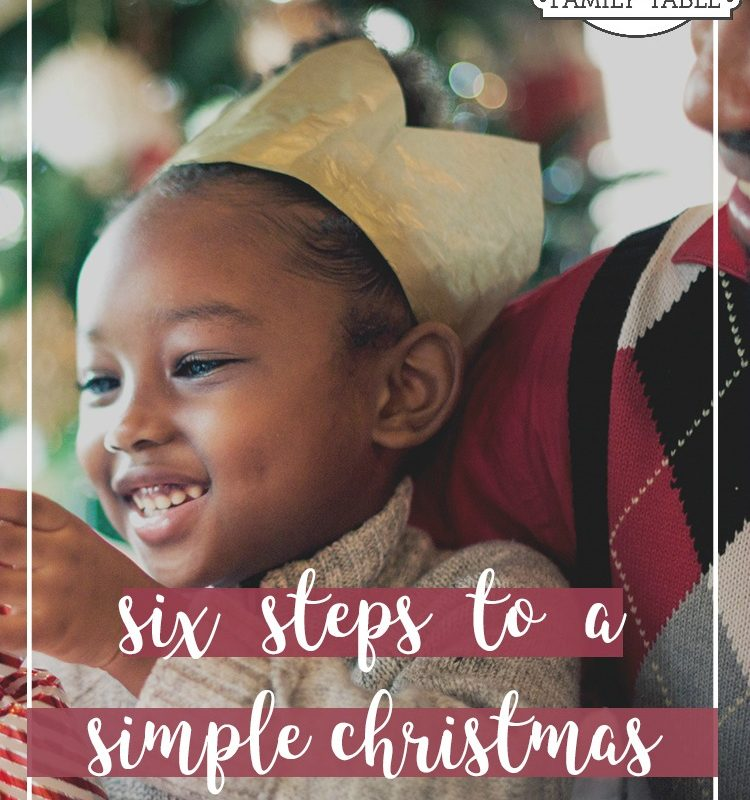 Are you looking to simply your Christmas? Come see these six steps to help you get there.