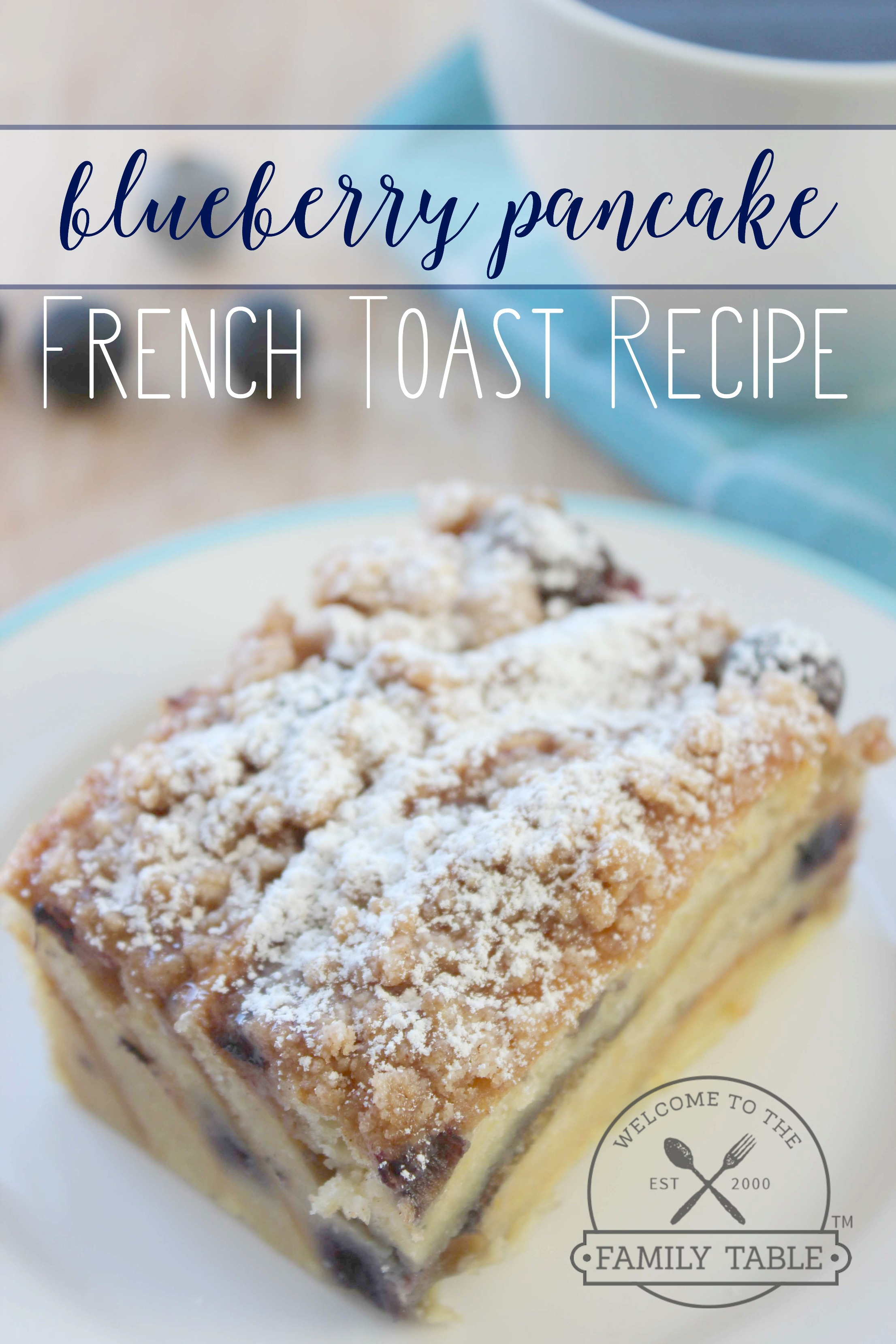 Looking for a simple and delicious new recipe for breakfast? Try this blueberry pancake french toast bake! :: welcometothefamilytable.com