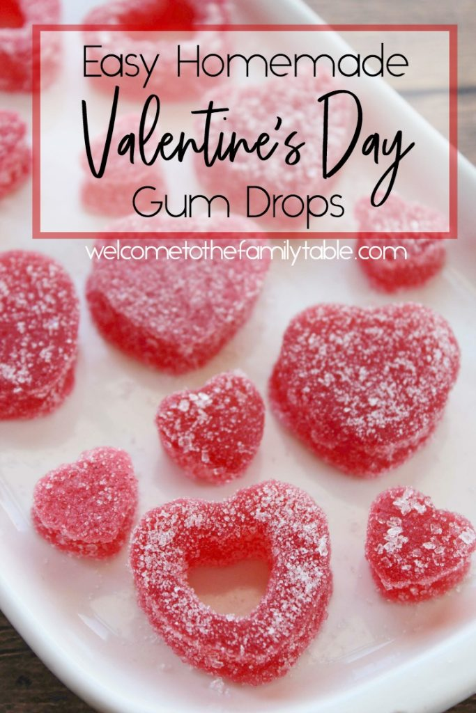 Easy Homemade Valentine's Day Gum Drops - WelcomeToTheFamilyTable.com