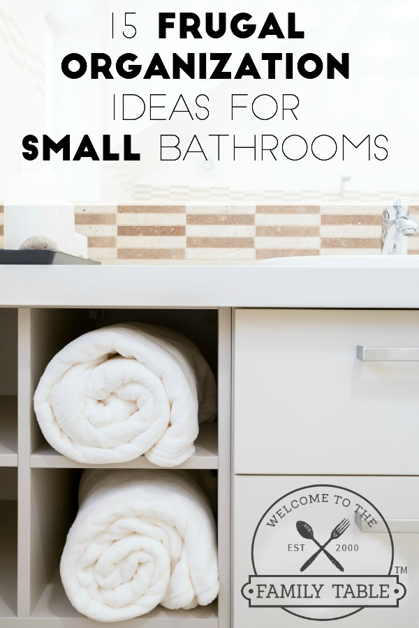 15 frugal organization ideas for small bathrooms welcome Organizing ideas for small bathrooms