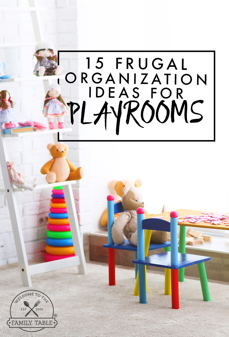 Looking for some frugal organization ideas for playrooms? Here are 15 great ideas to get you started!