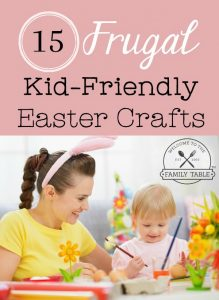 15 Frugal Kid-Friendly Easter Crafts