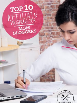 Are you a mom blogger looking for a great affiliate program? If so, here are 10 of my favorite and most profitable!