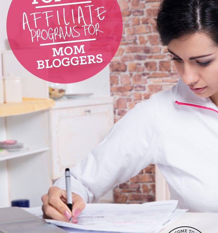 Top 10 Affiliate Programs For Mom Bloggers