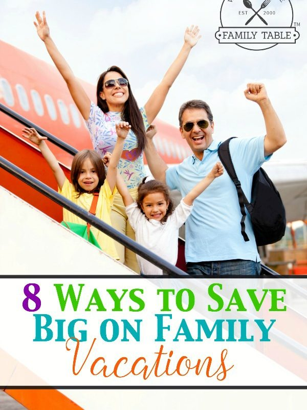8 Ways to Save Big on Family Vacations