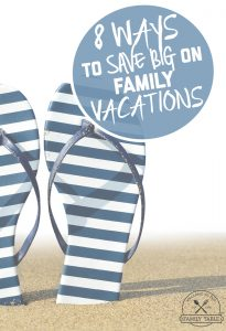 Looking to save big on your family's next vacation? We've got you covered! Come see these 8 ways to save big on family vacations!