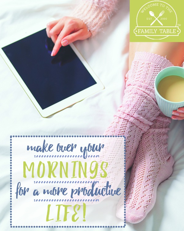 Make Over Your Mornings for a More Productive Life!