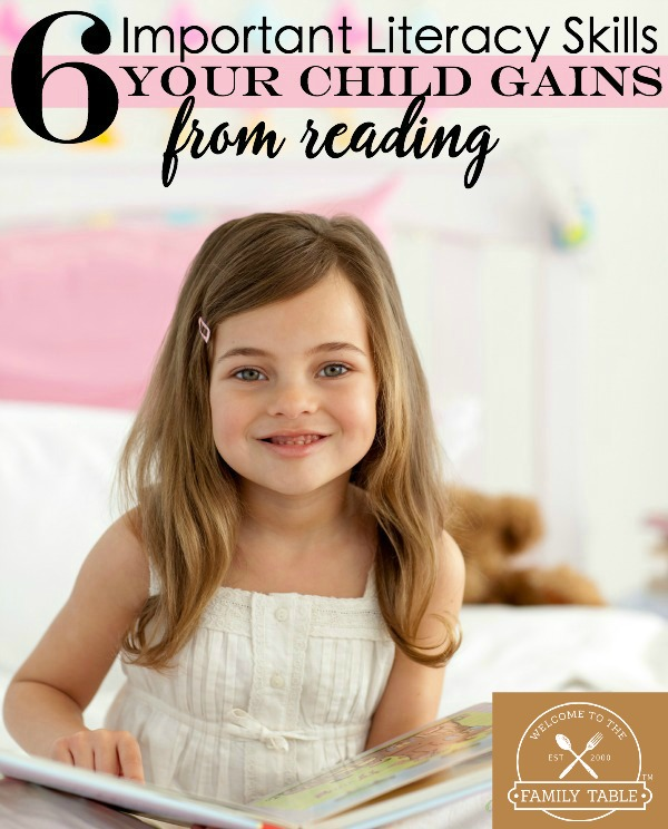 6 Important Literacy Skills Your Child Gains From Reading