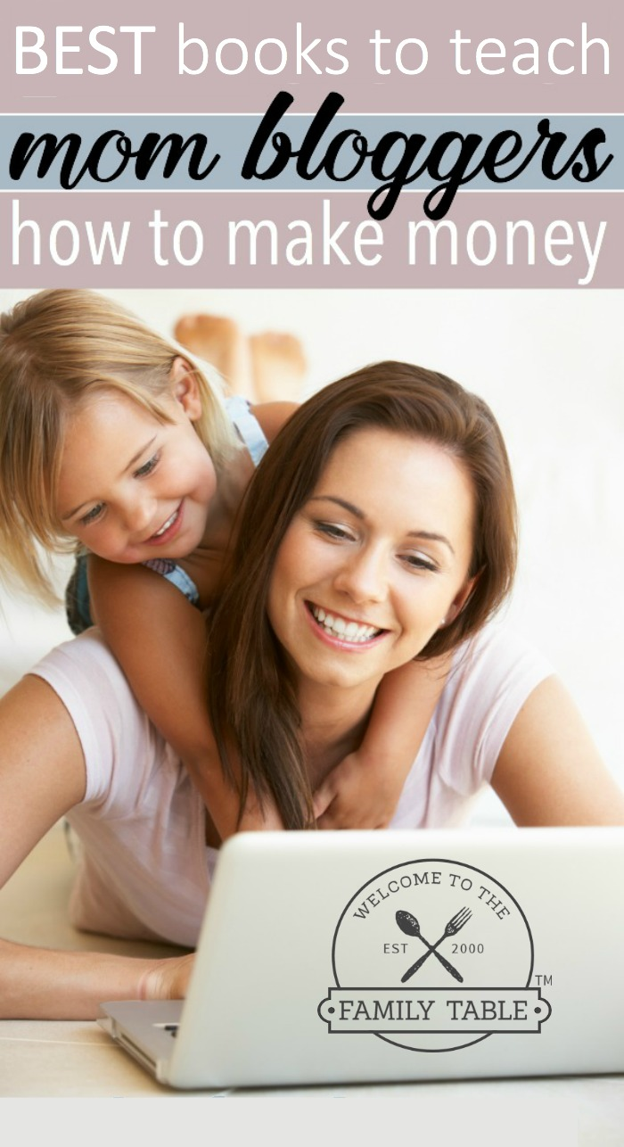 Are you a mom blogger who is looking to increase your revenue? If so, come see the BEST books to teach mom bloggers how to make money blogging.