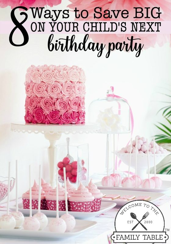 8 Ways to Save Big on Your Child's Next Birthday Party