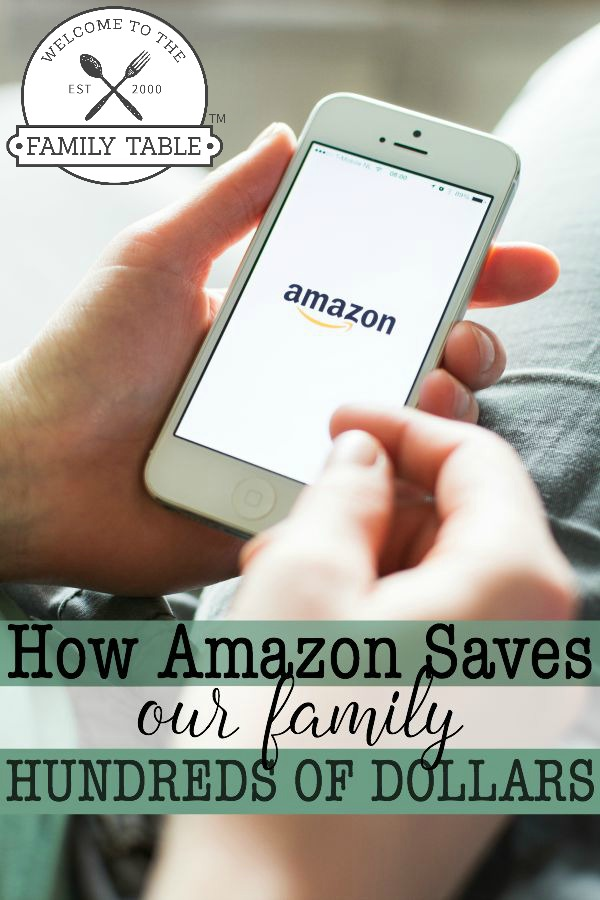 How Amazon Saves our Family Hundreds of Dollars