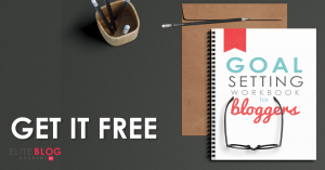 Could you use some help setting goals for your blog? If so, grab your FREE goal setting workbook!