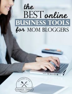 The Best Online Business Tools for Mom Bloggers
