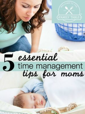 Time Management Tips for Moms