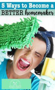 become a better homemaker