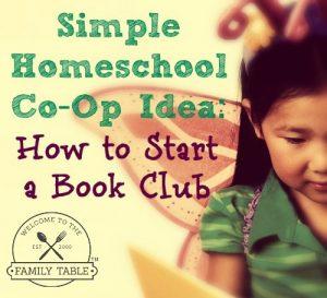 How to start a homeschool co-op book club.