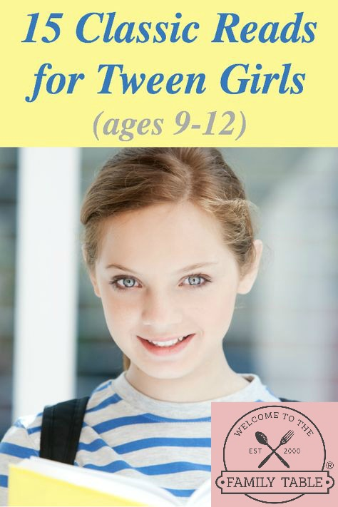 15 Classic Reads for Tween Girls (Ages 9-12)
