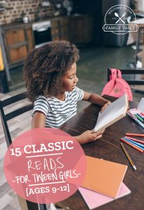Looking for books for your tween girls to read? If so come see these 15 classic reads for tween girls.