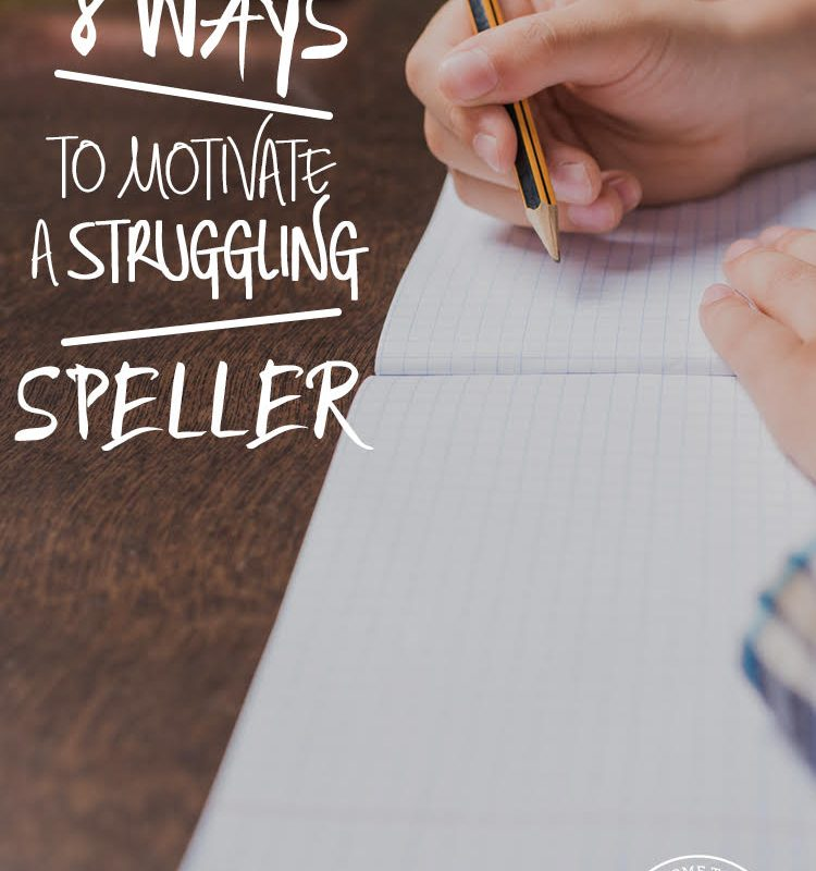 8 Ways to Motivate a Struggling Speller