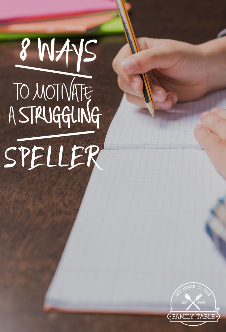 Spelling is one aspect of literacy that children often struggle with. Here are 8 ways to motivate a struggling speller.