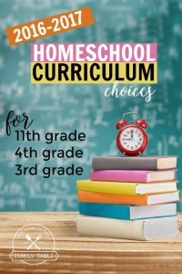 As we enter into our 12th year of homeschooling, come see our homeschool curriculum choices for 11th, 4th, and 3rd grade.