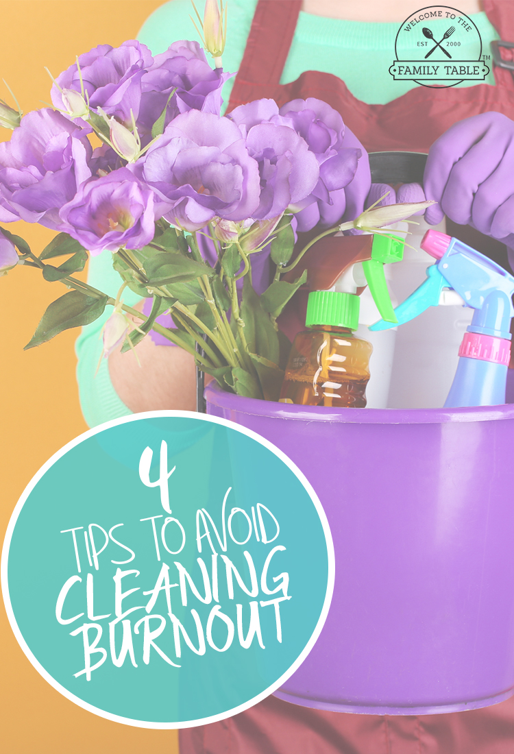 4 Tips to Avoid Cleaning Burnout