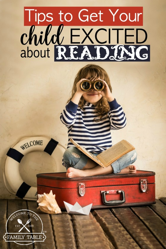 Tips to Get Your Child Excited about Reading