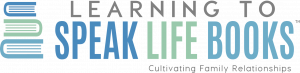 Come and see the Learning to Speak Life Book store where families are cultivated by the truth of God's Word.
