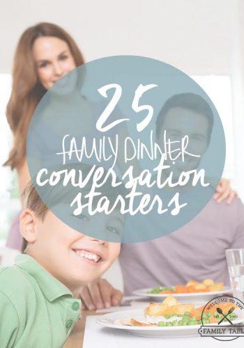 25 Family Dinner Conversation Starters