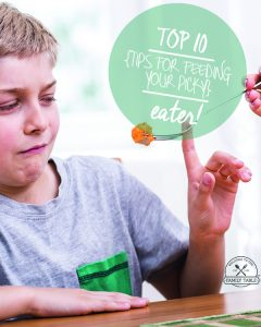 Do you have a picky eater (or two) in your family? If so, come see these top 10 tips for feeding your picky eater! :: welcometothefamilytable.com
