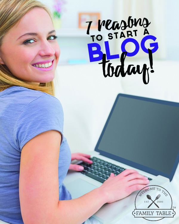 7 Reasons You Need to Start a Blog Today