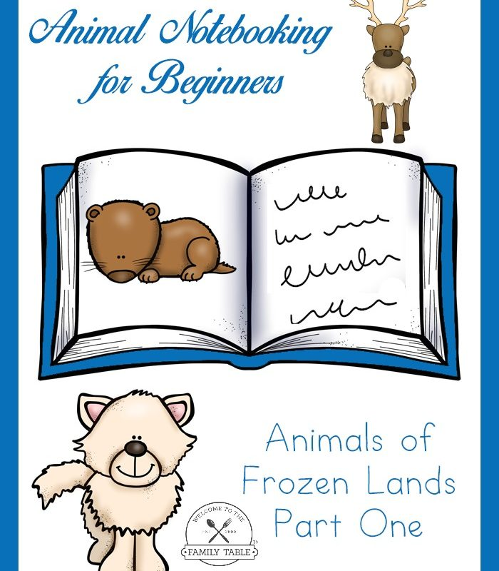 Animal Notebooking for Beginners – Animals of Frozen Lands, Pt. 1