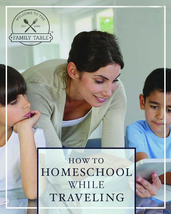 How to Homeschool While Traveling