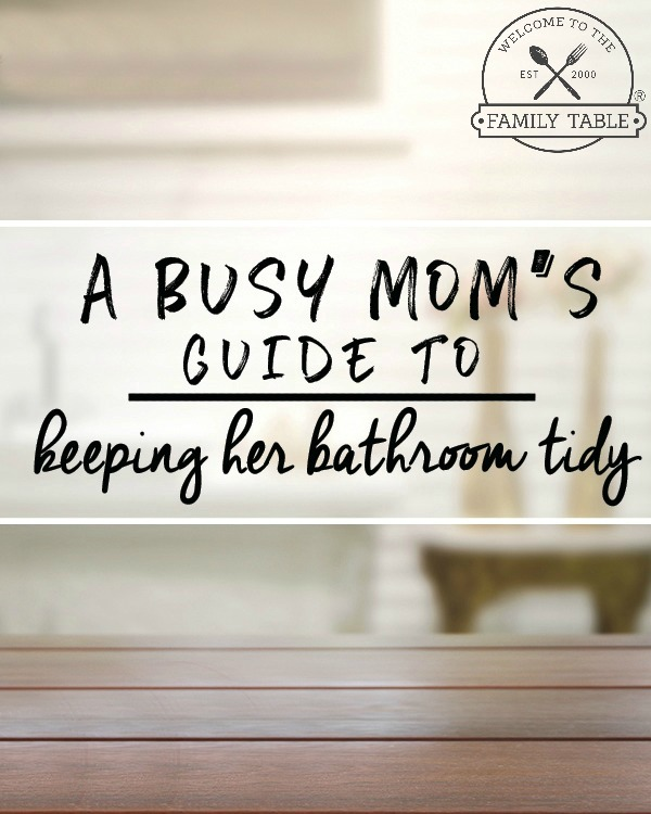 Could you use some tips to help keep your bathroom tidy? If so, a busy mom's guide to keeping her bathroom tidy can help!