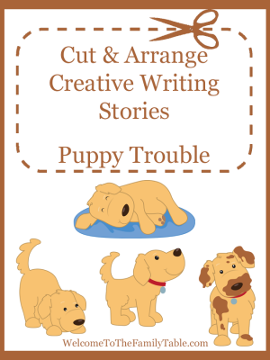 Cut and Arrange Creative Writing Stories - Puppy Trouble