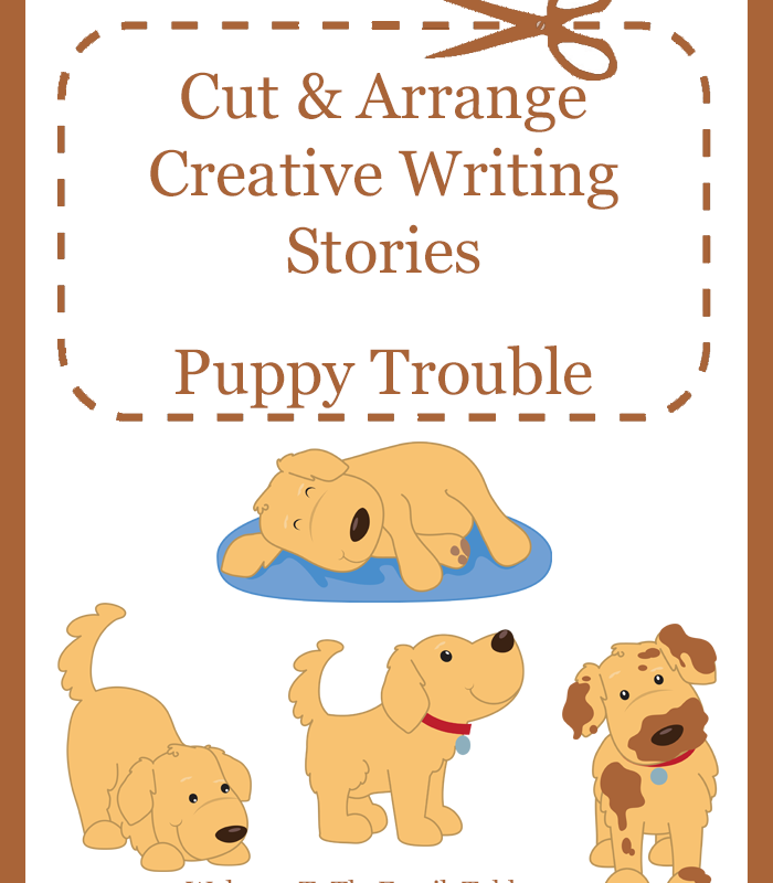 Cut and Arrange Creative Writing Stories for Kids – Puppy Trouble