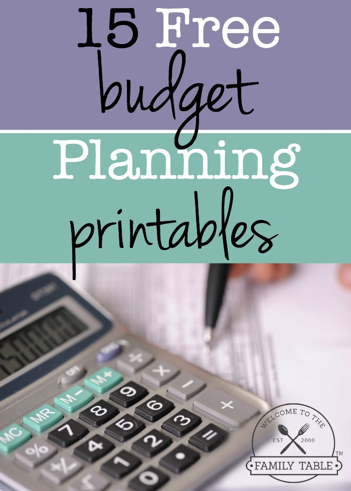 15 Free Budget Planning Printables - Welcome to the Family Table™