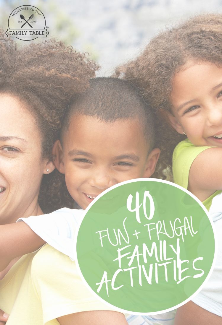 Are you looking for some fun and frugal family activities? Come see these 40 that we've put together to give you a start!