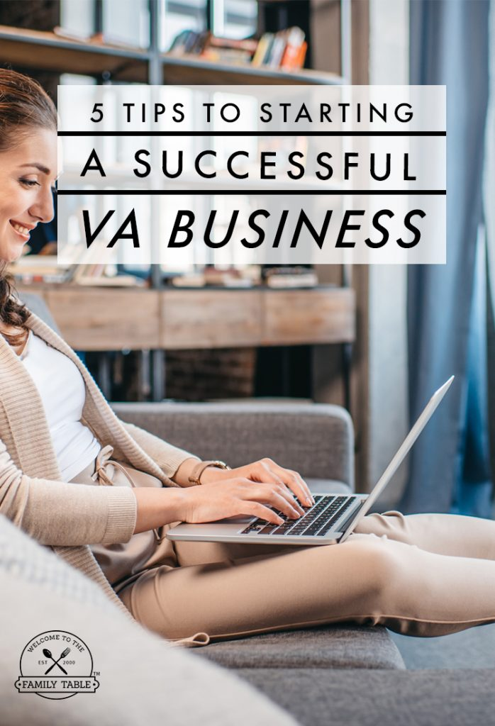 Looking to become a virtual assistant? Here are 5 tips to making sure you start a successful VA business.