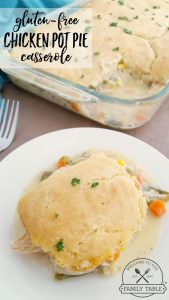 Looking for a delicious gluten-free casserole? Come try our Gluten-Free Chicken Pot Pie Casserole!