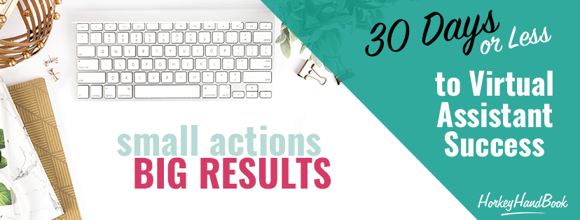 30 Days or Less to Virtual Assistant Success