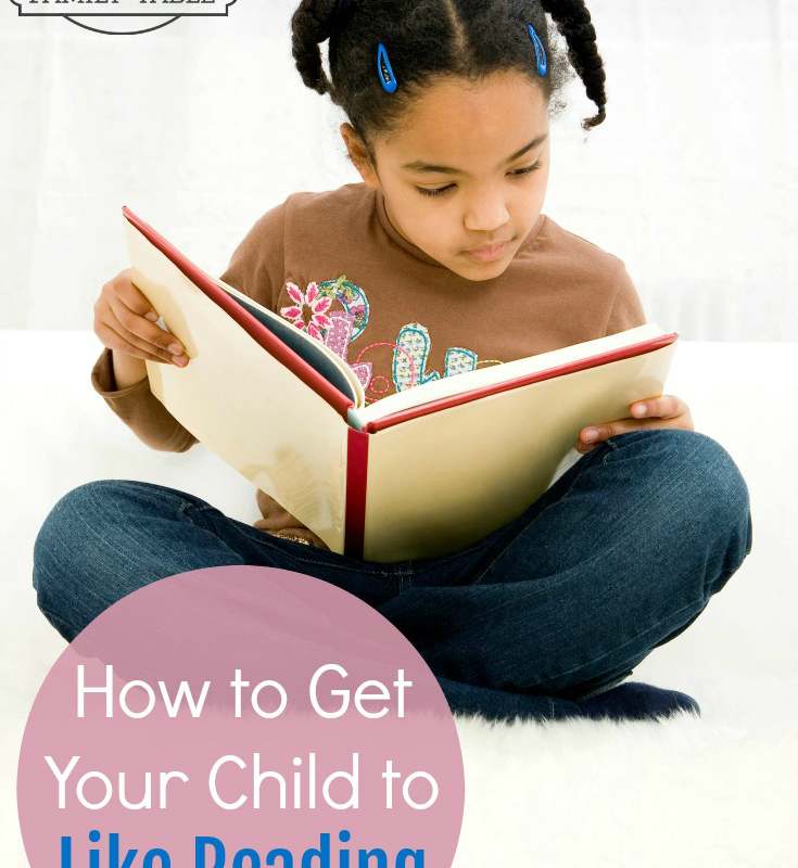 How to Get Your Child to Like Reading
